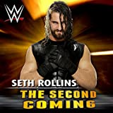 The Second Coming (Seth Rollins)
