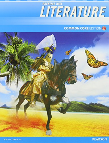 Prentice Hall Literature Common Core Edition, Grade 7, Student Edition