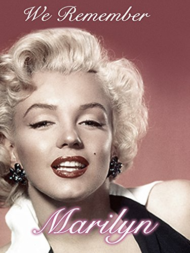 Marilyn Monroe Movie Star - We Remember Marilyn