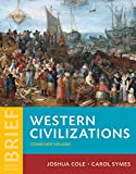: Western Civilizations: Their History & Their Culture (Brief Fourth Edition) (Vol. Combined Volume)