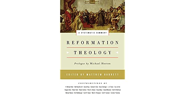 Amazon.com: Reformation Theology: A Systematic Summary eBook ...