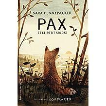 Pax et le petit soldat (ROMANS JUNIOR)