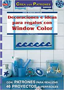 Decoraciones E Ideas Para Regalos Con Window Color (Spanish Edition