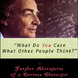 #1: What Do You Care What Other People Think?: Further Adventures of a Curious Character
