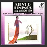 Silver Linings: Songs by Jerome Kern