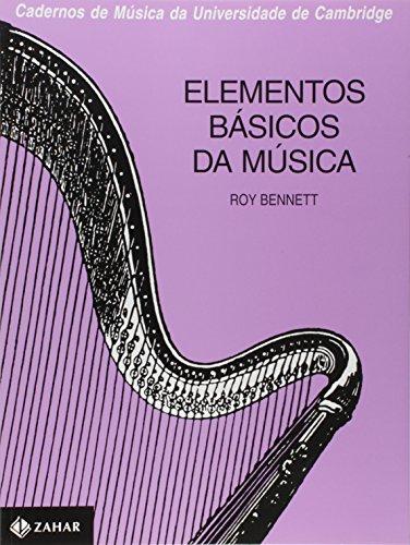 Elementos Básicos Da Música. Coleção Cadernos Música Univ. Cambridge