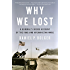 Why We Lost: A General's Inside Account of the Iraq and Afghanistan Wars