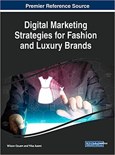 Digital Marketing Strategies For Fashion And Luxury Brands Advances