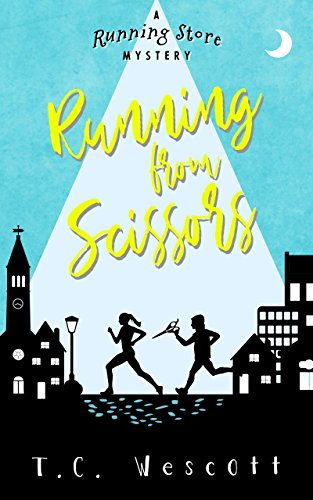 Running from Scissors (A Running Store Mystery Book 1) by [Wescott, T.C.]