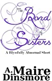The Bond of Sisters