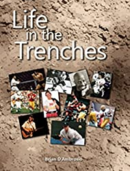 Life in the Trenches (English Edition)