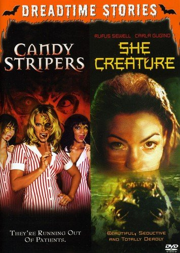 Dreadtime Stories Double Feature: Candy Stripers / She Creature]()