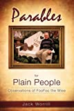 Parables for Plain People, Jack Worrill, 1609575210