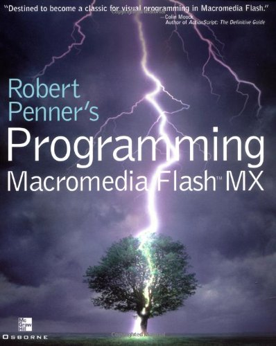 Robert Penner's Programming Macromedia Flash MX by McGraw-Hill/OsborneMedia