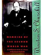Memoirs of the Second World War: An Abridgement of the Six Volumes of the Second World War With an Epilogue by the Author on the Postwar Years Writt