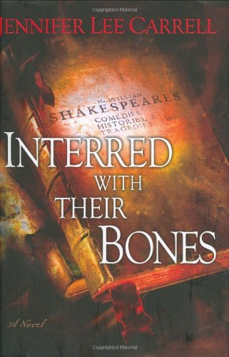 By Jennifer Lee Carrell - Interred with Their Bones (X-Library) (2007-10-05) [Hardcover] (Interred With Their Bones By Jennifer Lee Carrell)