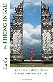 Hiking in Bali, Lash, 1463668147
