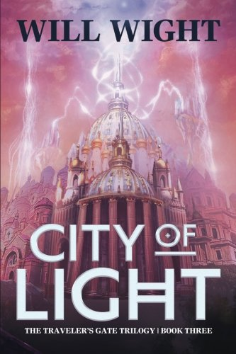 Download City of Light (The Traveler's Gate Trilogy) (Volume 3) PDF