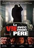 La Vie avec mon p??re (1990) by Raymond Bouchard