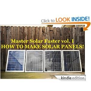 DIY: How to make solar panels (Master Solar Faster) George Krueger II