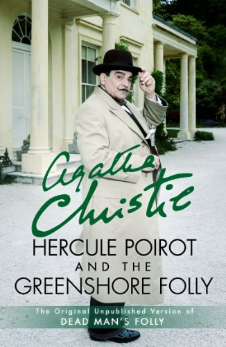 Hercule Poirot and the Greenshore Folly by [Christie, Agatha]