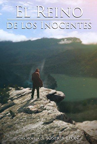Descargar Libro El Reino De Los Inocentes Joshua León