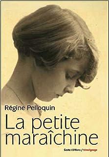 La petite maraîchine, Pelloquin, Régine