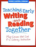 Teaching Early Writing and Reading Together, Connie Campbell Dierking, 1934338109