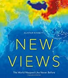 New Views: The World Mapped Like Never Before