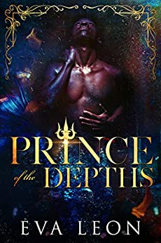 Prince of the Depths: A Reverse Harem M/M Omegaverse Mpreg Romance (Motion of the Ocean Book 1) by [Leon, Eva]