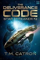 The Deliverance Code (Star Streaker Book 2)
