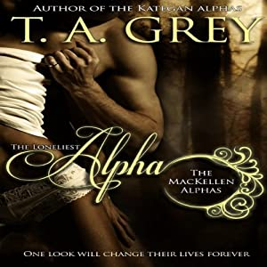 The Loneliest Alpha Audiobook