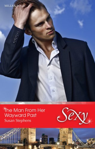 The Man From Her Wayward Past The Acostas Book 5 Kindle Edition