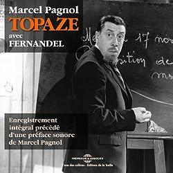 Topaze, précédé d'une préface sonore de Marcel Pagnol