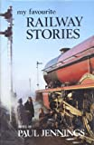 My Favourite Railway Stories, , 0718825292