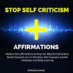 Stop Self Criticism Affirmations