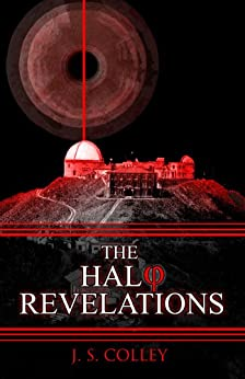 The Halo Revelations by [Colley, J. S.]