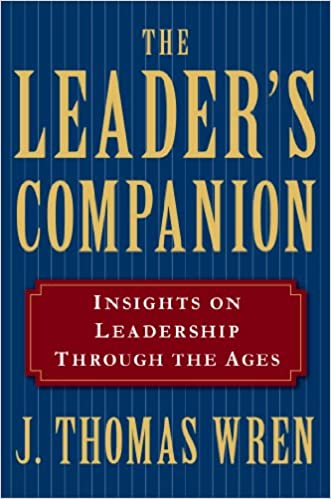 Amazon the leaders companion insights on leadership through amazon the leaders companion insights on leadership through the ages ebook j thomas wren kindle store fandeluxe Ebook collections