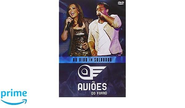 DVD AVIOES DO 2011 SALVADOR FORRO AO BAIXAR EM VIVO