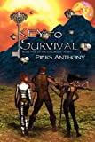Key to Survival, Piers Anthony, 1594262500