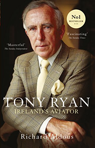 Tony Ryan: Ireland's Aviator - Air Academy Business