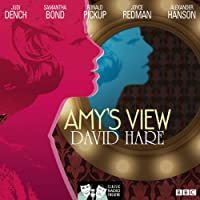 Amy's View (Classic Radio Theatre)