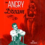 The Angry Dream | Gil Brewer