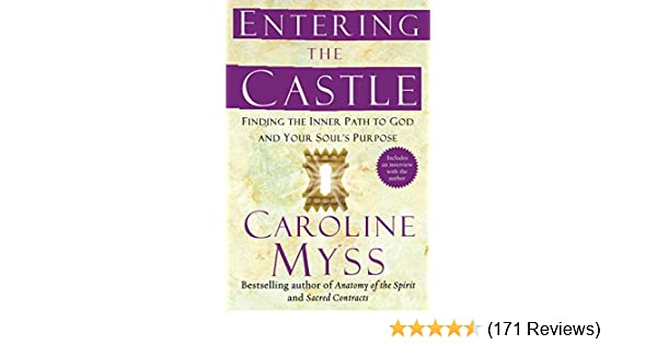Entering The Castle An Inner Path To God And Your Soul Kindle