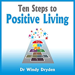 Ten Steps to Positive Living Audiobook