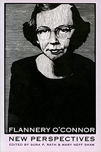 com flannery o connor new perspectives lea s  com flannery o connor new perspectives lea s communication 9780820318042 mary shaw sura rath books