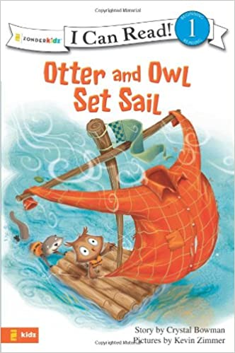 OTTER AND OWL SET SAIL (I Can Read!/Otter and Owl Series)