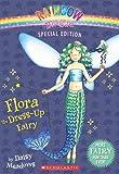 Rainbow Magic Special Edition: Flora the Dress-Up Fairy