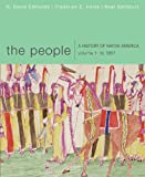 The People Vol. 1 : A History of Native America, to 1861, , 061836983X