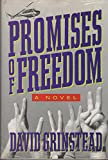 Promises Of Freedom 0517576597 Book Cover